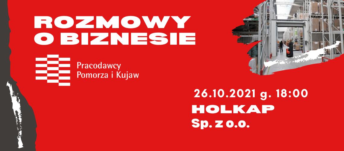 Spotkanie networkingowe ROZMOWY O BIZNESIE w HOLKAP Sp. z o.o.